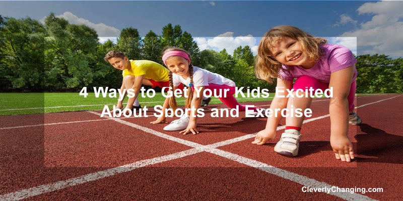 4 Ways to Get Your #Kids Excited About #Sports and #Exercise