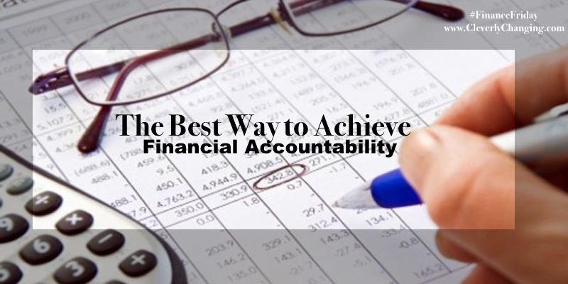 Financial Accountability Checklist #financefriday via @CleverlyChangin