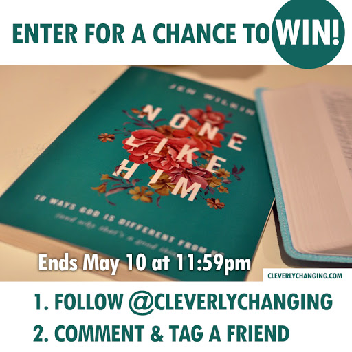 Cleverly Changing's None Like Him Instagram giveaway