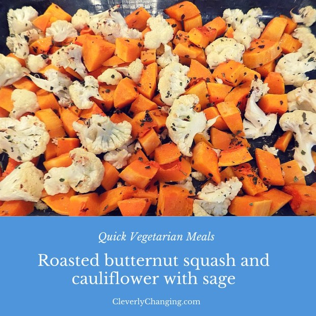 Roasted butternut squash and cauliflower with sage