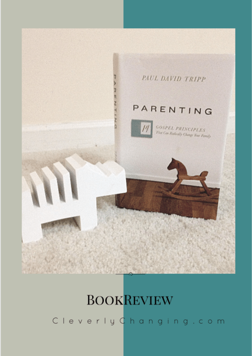 Parenting by Paul David Tripp