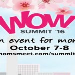 Moms Meet WOWsummit Recap