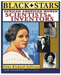 Aftican American Women Scientists and Inventors by Otha Richard Sullivan
