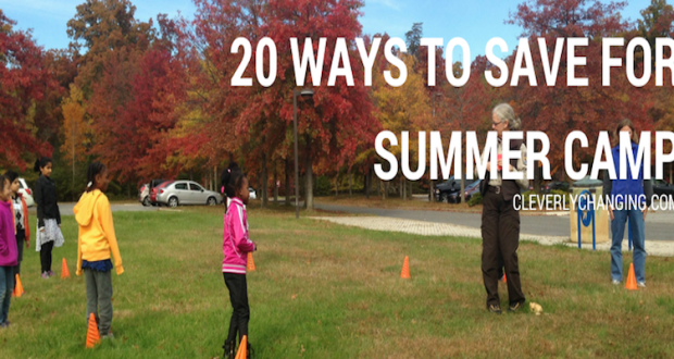 20 Ways to Save For Summer Camp Creatively