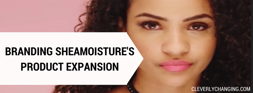 Shea Moisture expands their product line