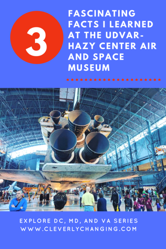 Fascinating facts from the UDVAR-HAZY CENTER Air and Space Museum