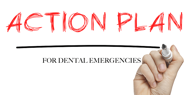 Dental Emergency Action Plan