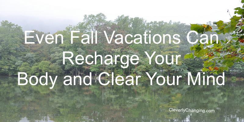 Fall vacations