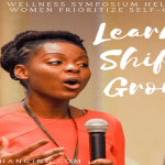 Recap: Learn Shift Grow Wellness Symposium