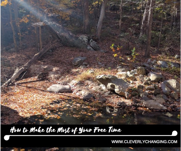 How to Make the Most of Your Free Time - TAKE A HIKE