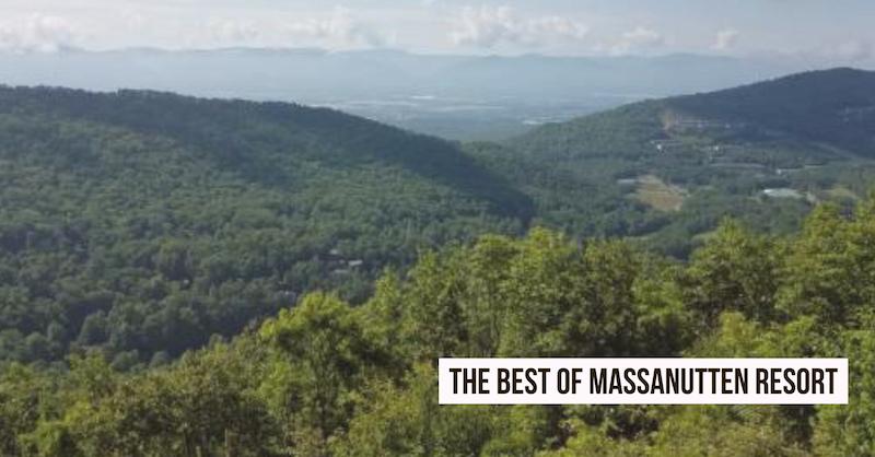 The Best of Massnutten Resort in VA(1)