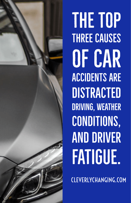 The top three causes of car accidents are distracted driving, weather conditions, and driver fatigue