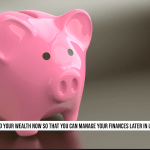 4 Tips for Organized Wealth Management