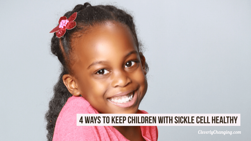 4 Ways to Keep Children With Sickle Cell Healthy