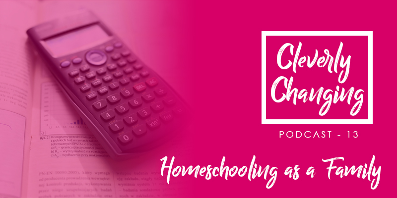 Homeschooling As a Family Lesson 13
