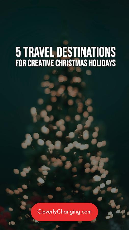 5 Travel Destinations for Creative Christmas Holidays   tree