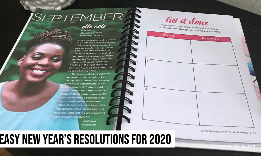 Easy New Year's Resolutions For 2020 | CleverlyChanging Featured in a Daily Planner