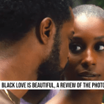 Black Love in The Photograph Movie is Beautiful