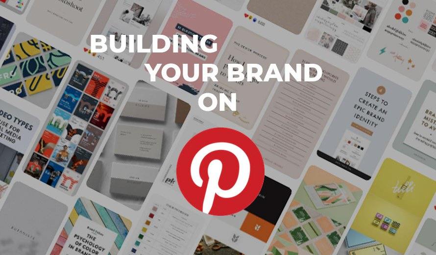 Building your brand on Pinterest