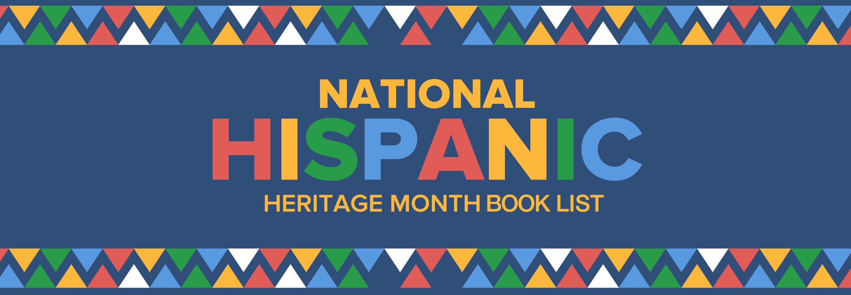 Hispanic Heritage Month Book List