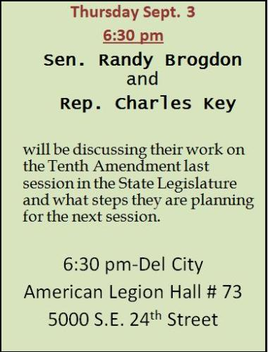 Tenth Amendment TownHall with Rep Charles Key and Sen Randy Brogdon on Sept 3rd in Del City