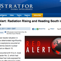 Stratfor Global Intelligence Red Alert:  Radiation Rising and Heading South in Japan in Earthquake Aftermath