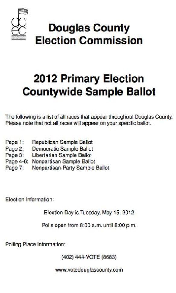 Douglas County Nebraska 2012 Primary Election Countywide Sample Ballot Coversheet