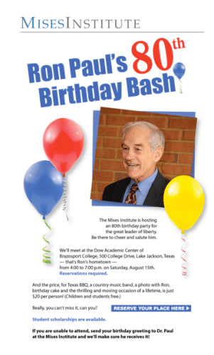 Mises Institute Announces Ron Paul's 80th Birthday Bash