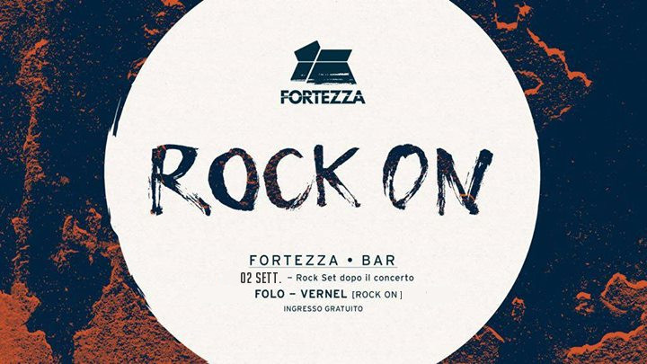 Fortezza-Rock On / Folo & Vernel - Cliccalivorno