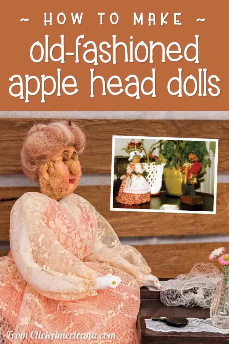 How to make old-fashioned apple head dolls - shrunken apple vintage craft project