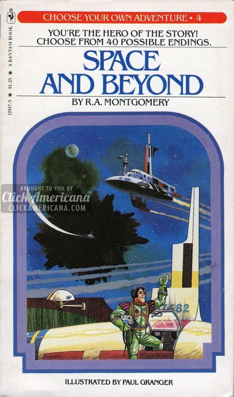 Choose your own Adventure book series #4: Space and Beyond (1980)