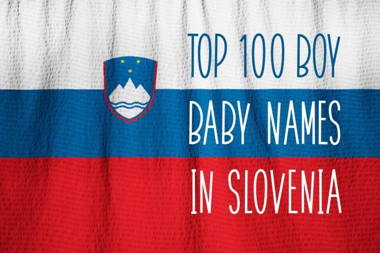 Top 100 baby names in Slovenia for boys