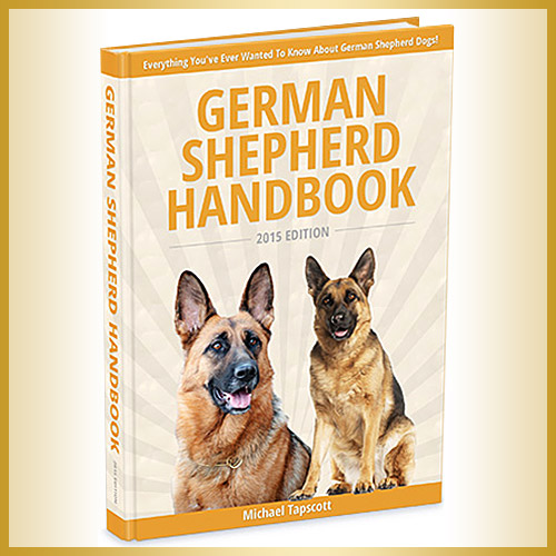 German Shepherd Handbook - Everything you've ever wanted to know about German Shepherd Dogs!