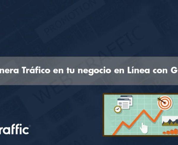 Genera Tráfico en tu negocio en línea con Growtraffic
