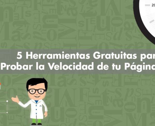 5 Herramientas Gratuitas para Probar la Velocidad de tu Página Web