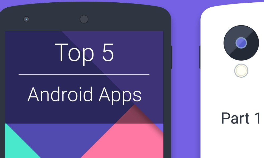 top 5 android app