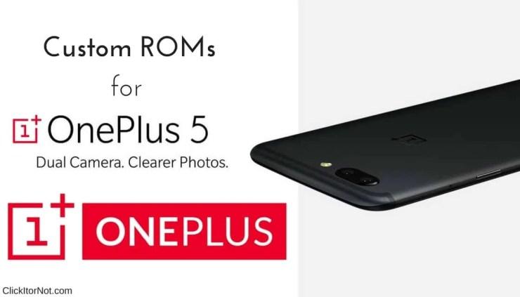 Custom ROMs on OnePlus 5