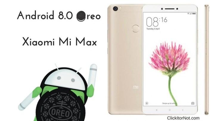 Android 8.0 Oreo on Xiaomi Mi Max