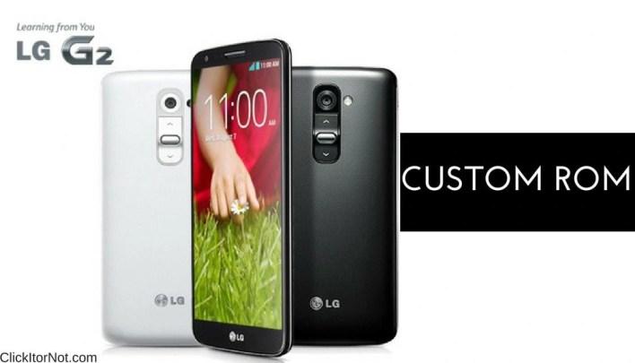 Custom ROMs for LG G2
