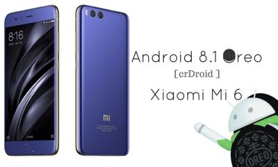 Android 8.1 Oreo on Xiaomi Mi 6