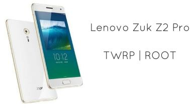 TWRP Recovery and Root Lenovo Zuk Z2 Pro