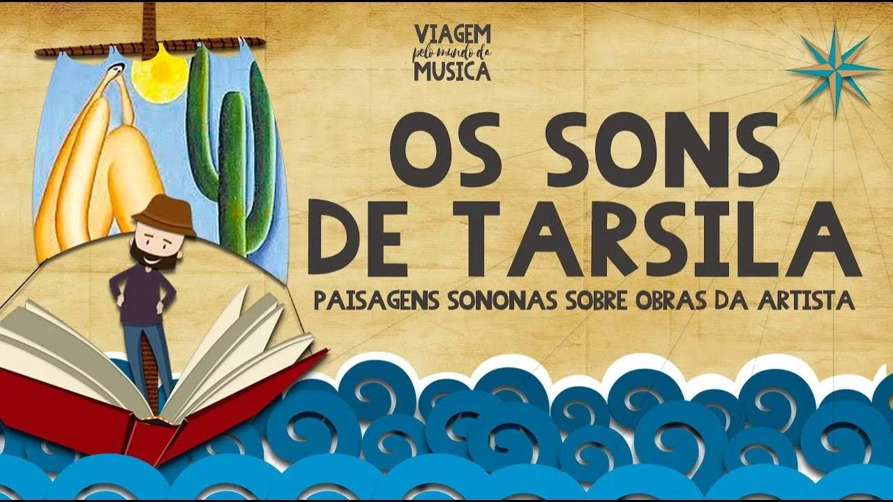 Faça  uma viagem sonora nas paisagens de Tarsila do Amaral