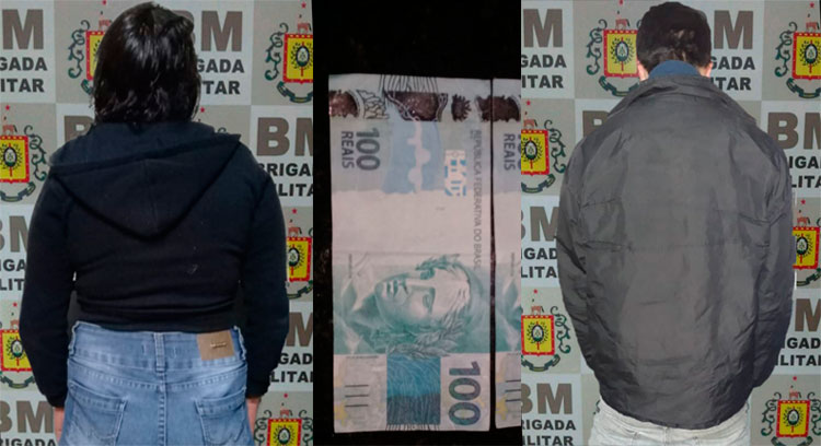 BM de Camaquã prende mulher com  notas falsas e homem que arrombava veículos