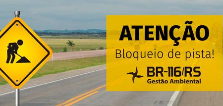 DNIT alerta para bloqueio da BR-116/RS, em São Lourenço do Sul, nesta terça-feira (28/08)