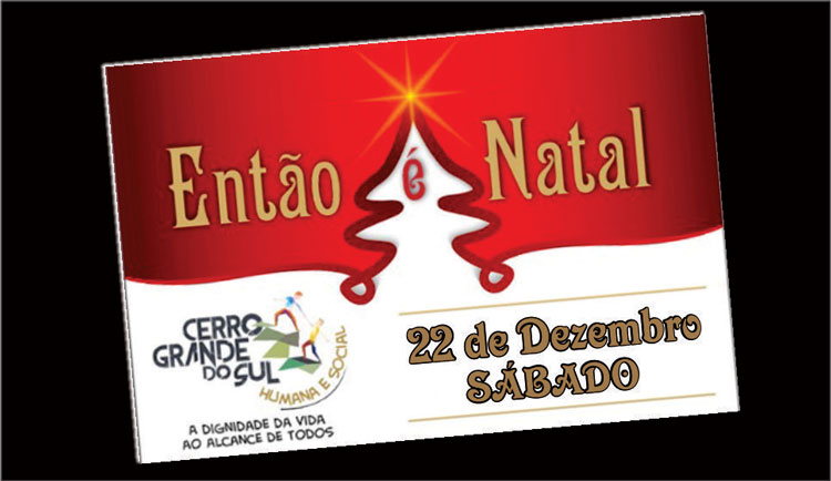 Festa de Natal ficou para o sábado em Cerro Grande do Sul