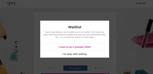 Ipsy Waitlist #1