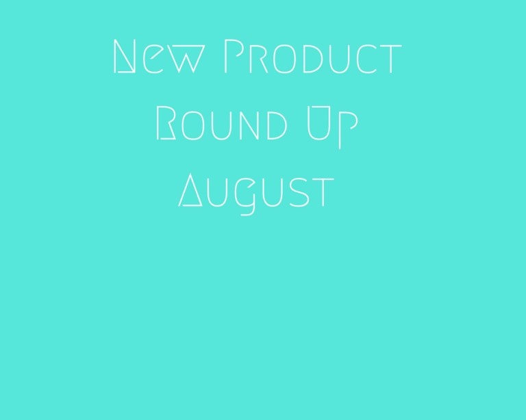 New Product Round Up
