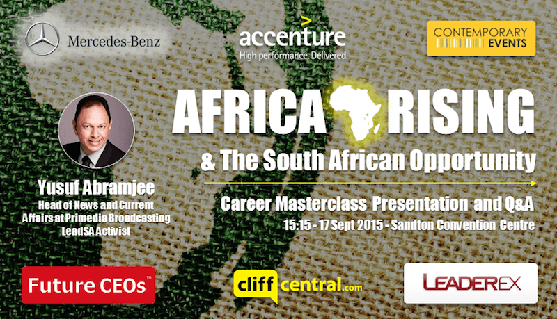 Future CEOs LeaderEx Career Masterclasses CliffCentral Mercedes Benz Contemporary Events Accenture - Africa Rising - The African Opportunity - Yusuf Abramjee LeadSA CrimeLine