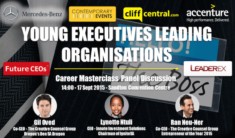 Future CEOs LeaderEx Career Masterclasses CliffCentral Mercedes Benz Contemporary Events Accenture - Young Executives Leading Organisations - Gil Oved Ran Neu-Ner Lynette Ntuli Entrepreneurs