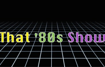 That '80s Show – Whamageddon & Reboots with Ben